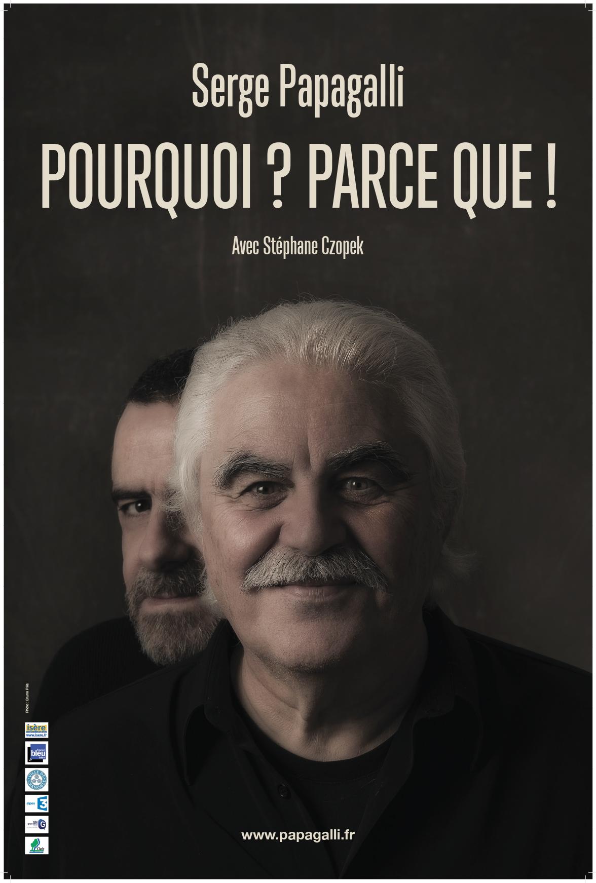 Serge Papagalli Pourquoi? Parce que !